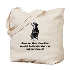 When God Created Rottweilers Tote Bag