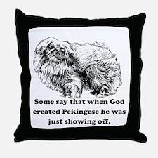 When God Created Pekingese Throw Pillow