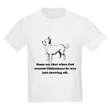 When God Created Chihuahuas T-Shirt