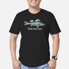 Fish Fear Me Humorous Fisherman Quote T-Shirt
