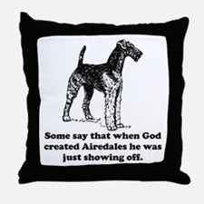 When God Created Airedales Throw Pillow