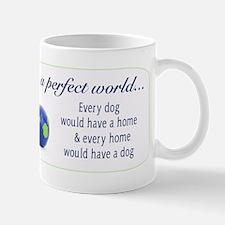In A Perfect World (Lab) 11oz Mug