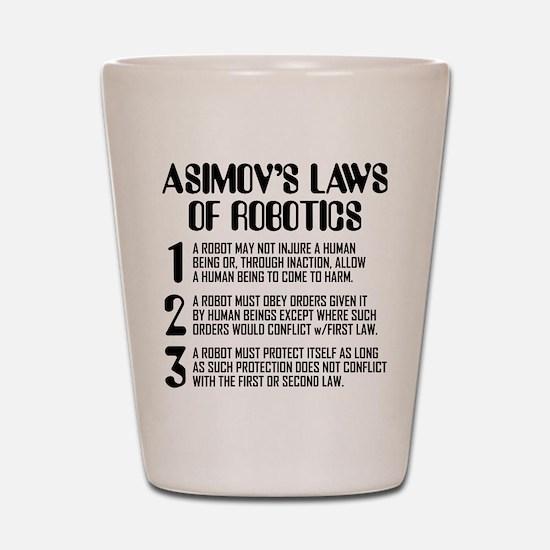 ASIMOV'S LAWS Shot Glass