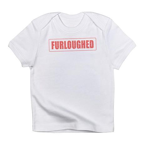 Furloughed Infant T-Shirt