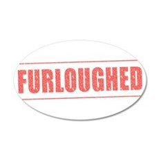 Furloughed Wall Decal