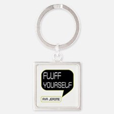 Ava Jerome Fluff Yourself Square Keychain