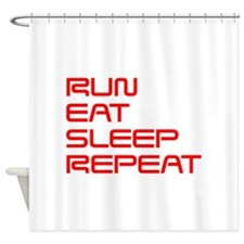 run-eat-sleep-repeat-SAVED-RED Shower Curtain