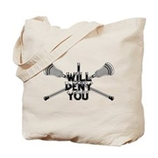 Lacrosse I WILL DENY YOU Tote Bag