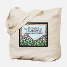 """ ROLLERCOASTER Quote "" / Sculpted Art Tote Bag"