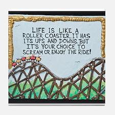 """ ROLLERCOASTER Quote "" / Sculpted Art Tile Coaste"