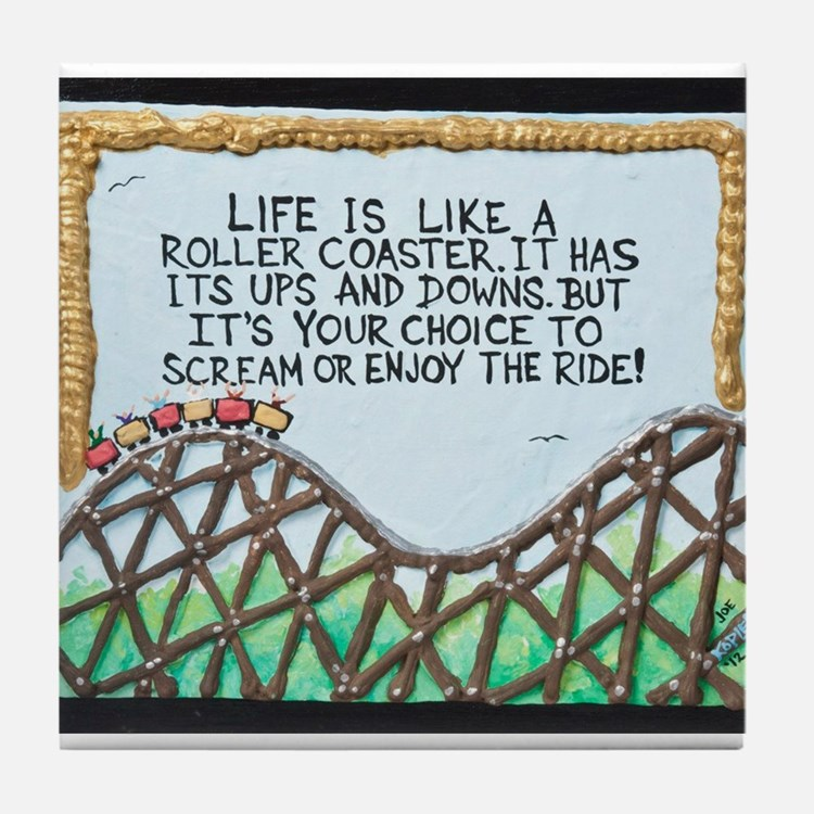 """ ROLLERCOASTER Quote "" / Sculpted Art Tile Coaste"