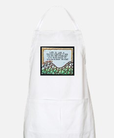 """"""" ROLLERCOASTER Quote """" / Sculpted Art Apron"""