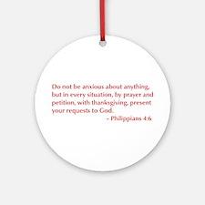 Philippians-4-6-opt-burg Ornament (Round)
