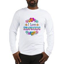 I Love Scrapbooking Long Sleeve T-Shirt