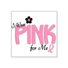 I Wear Pink For ME 14 Rectangle Sticker