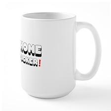ATOM HOME MOTHERFUCKER! Mug