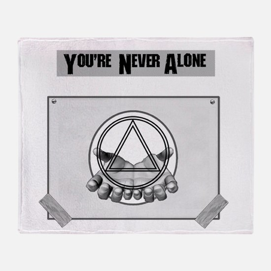 Youre Never Alone Throw Blanket