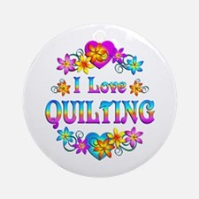 I Love Quilting Ornament (Round)