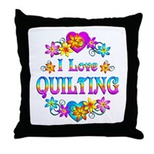 I Love Quilting Throw Pillow