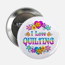 """I Love Quilting 2.25"""" Button"""