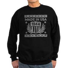 Made In USA 1944 Sweatshirt