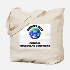 World's Best Clinical Molecular Geneticist Tote Ba