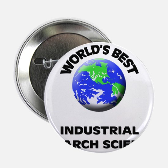 "World's Best Industrial Research Scientist 2.25"" B"
