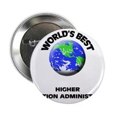 World's Best Higher Education Administrator 2.25""