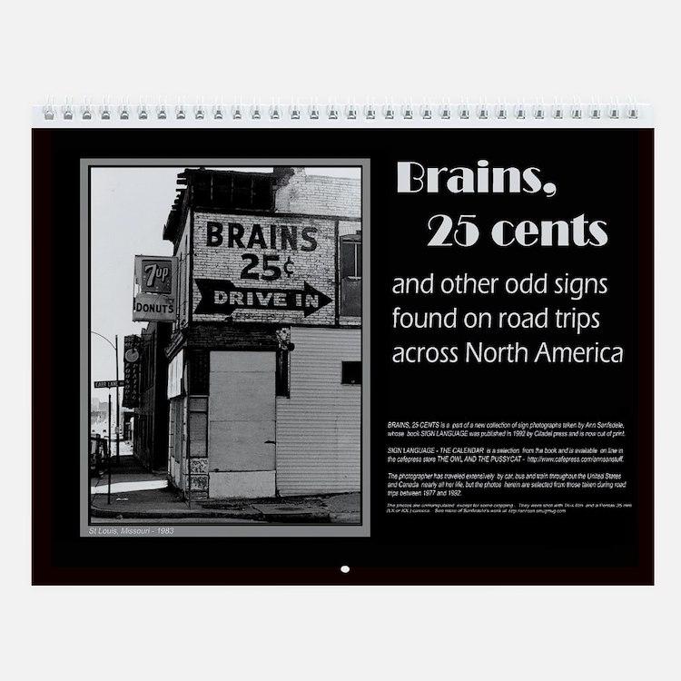 Brains 25 cents wall calendar