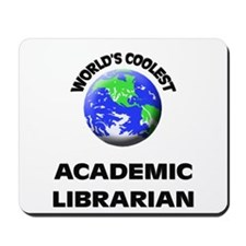 World's Coolest Academic Librarian Mousepad