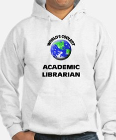 World's Coolest Academic Librarian Hoodie