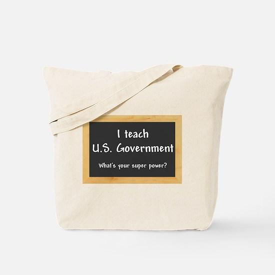 I teach US Government Tote Bag