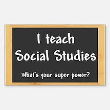 I teach Social Studies Decal