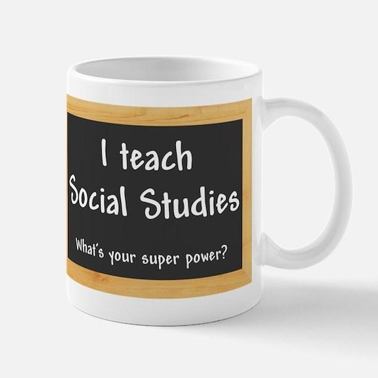 I teach Social Studies Mug