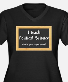 I teach Politcal Science Plus Size T-Shirt
