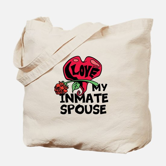 I love My Inmate Spouse Tote Bag