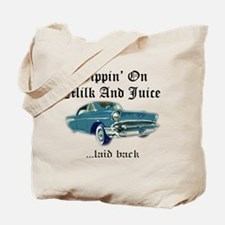 Sippin on Milk And Juice, Laid Back Tote Bag