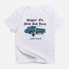 Sippin on Milk And Juice, Laid Back Infant T-Shirt