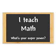 I teach Math Decal