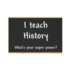 I teach History Rectangle Magnet