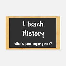 I teach History Wall Decal