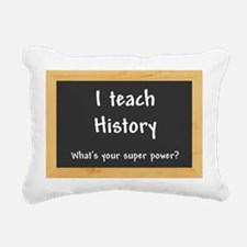 I teach History Rectangular Canvas Pillow