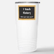 I teach History Travel Mug