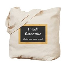 I teach Economics Tote Bag