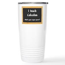 I teach Calculus Travel Mug