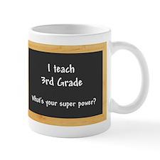I teach 3rd grade Small Mug