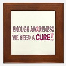 Enough Awareness! We need a CURE! Framed Tile