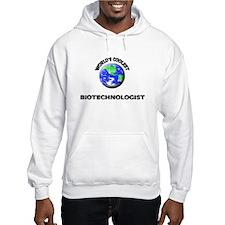 World's Coolest Biotechnologist Hoodie