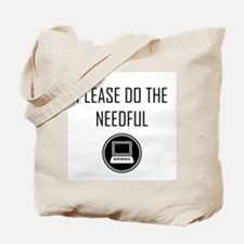 Please do the Needful - Modern Tote Bag