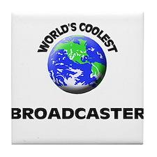 World's Coolest Broadcaster Tile Coaster